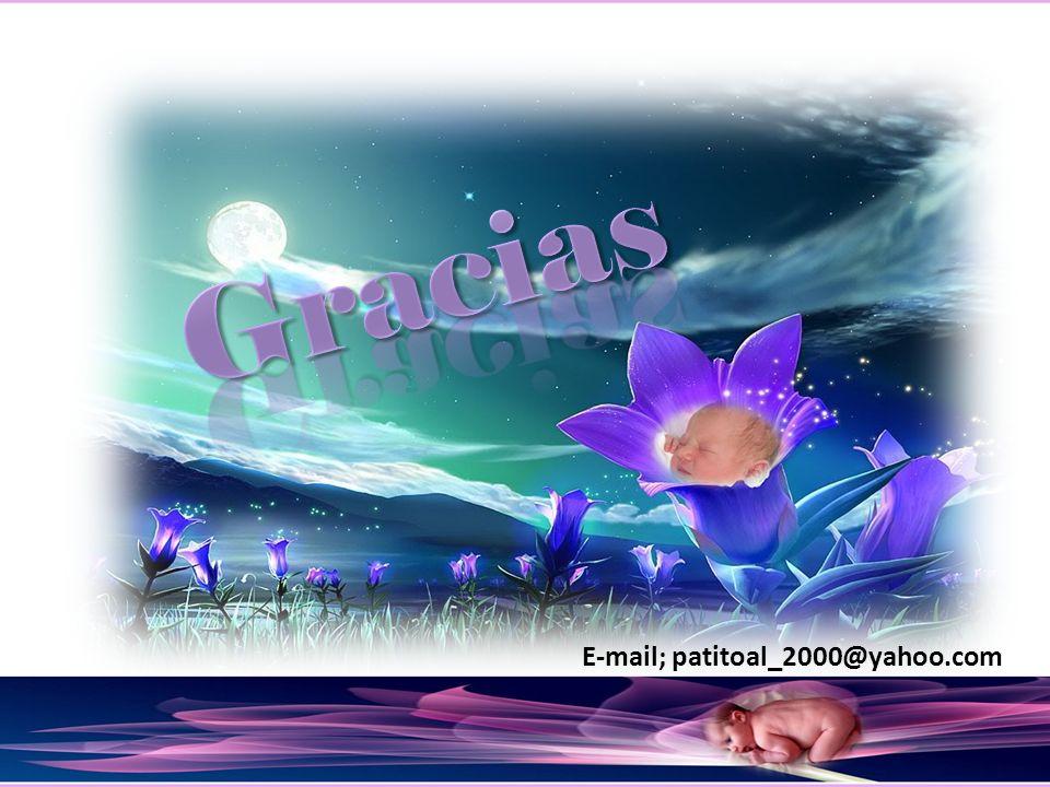 E-mail; patitoal_2000@yahoo.com