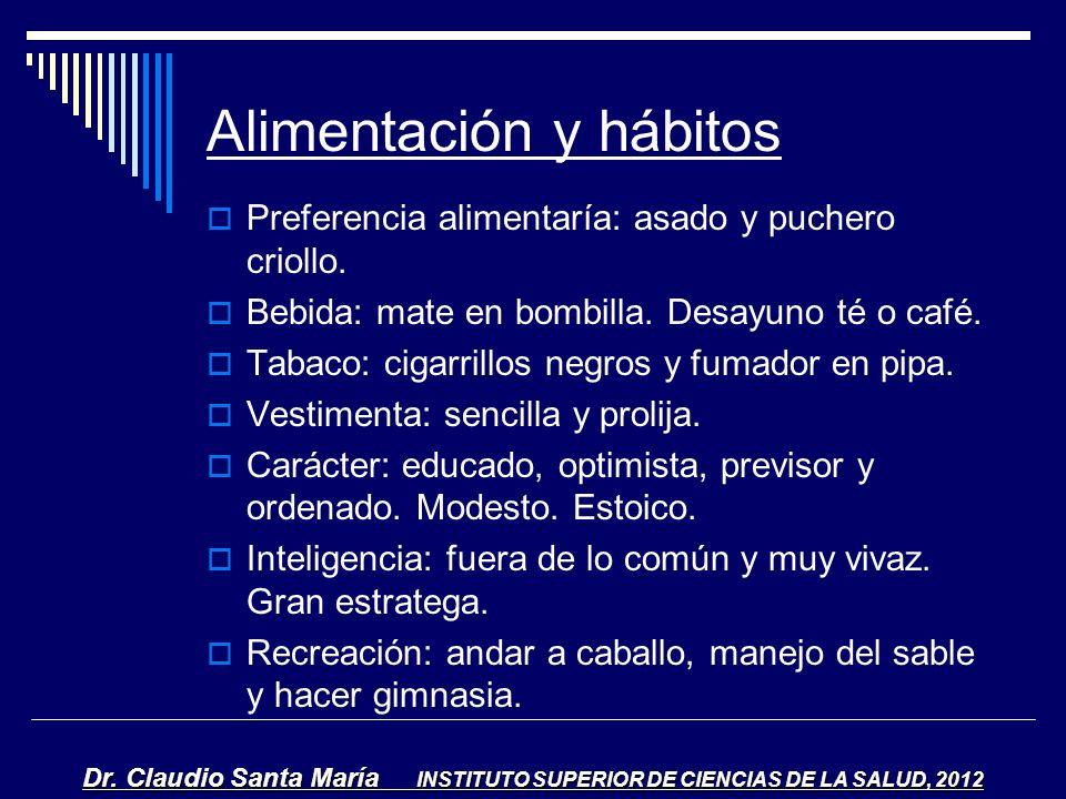 Alimentación y hábitos Preferencia alimentaría: asado y puchero criollo. Bebida: mate en bombilla. Desayuno té o café. Tabaco: cigarrillos negros y fu