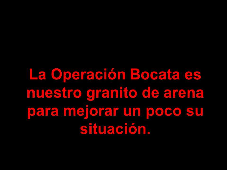 La Operación Bocata es nuestro granito de arena para mejorar un poco su situación.
