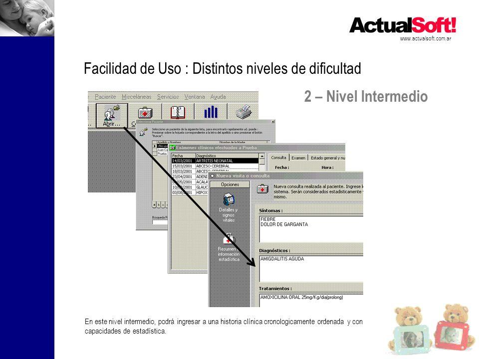 2 – Nivel Intermedio www.actualsoft.com.ar Facilidad de Uso : Distintos niveles de dificultad En este nivel intermedio, podrá ingresar a una historia
