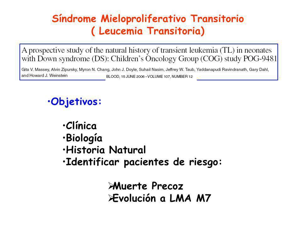 LLA y SD Mayor toxicidad: Infecciones Mucositis Hiperglucemia Menor supervivencia