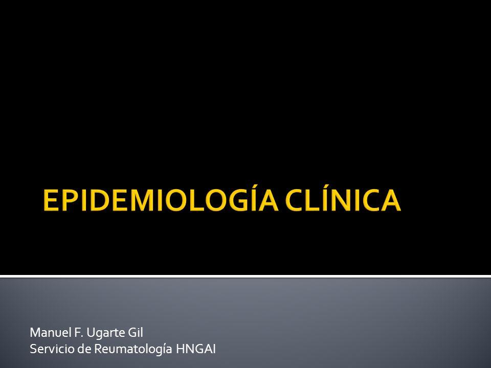 Manuel F. Ugarte Gil Servicio de Reumatología HNGAI