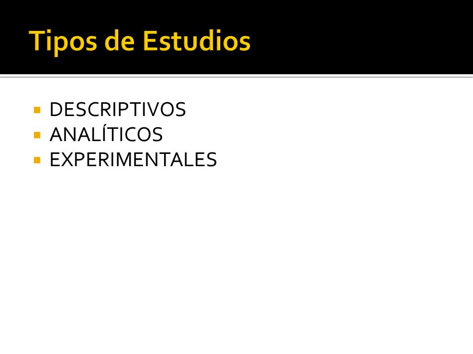 DESCRIPTIVOS ANALÍTICOS EXPERIMENTALES