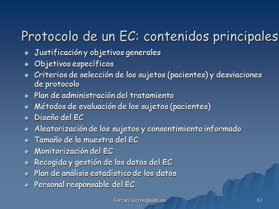 Ferran.Torres@uab.es 17 Protocolo de un EC: contenidos principales Justificación y objetivos generales Justificación y objetivos generales Objetivos e