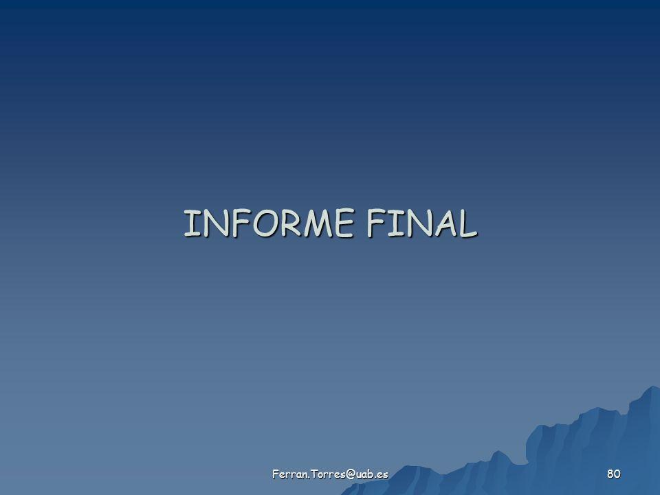 Ferran.Torres@uab.es 80 INFORME FINAL