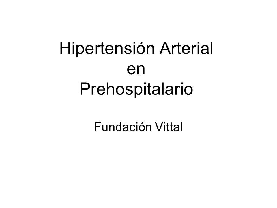 Hipertensión Arterial en Prehospitalario Fundación Vittal