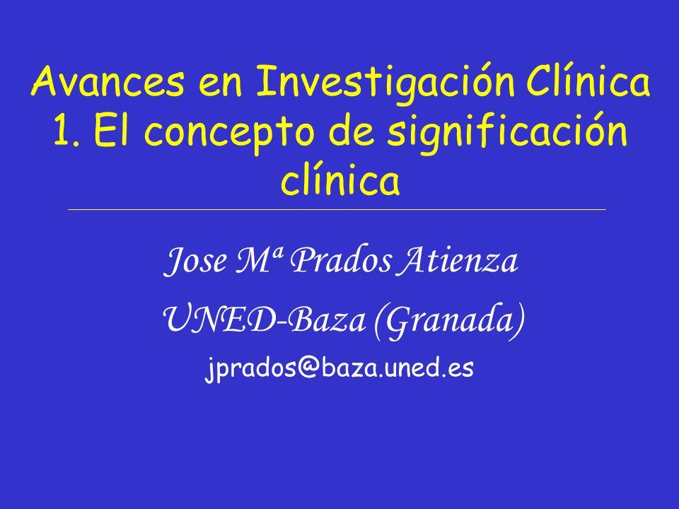 Jose Mª Prados (UNED-Baza, Granada) 2 En los últimos años, parece existir cierta mejora metodológica en la investigación clínica, resumida por el profesor Kendall de la Universidad de Temple (Filadelfia) en: 1.