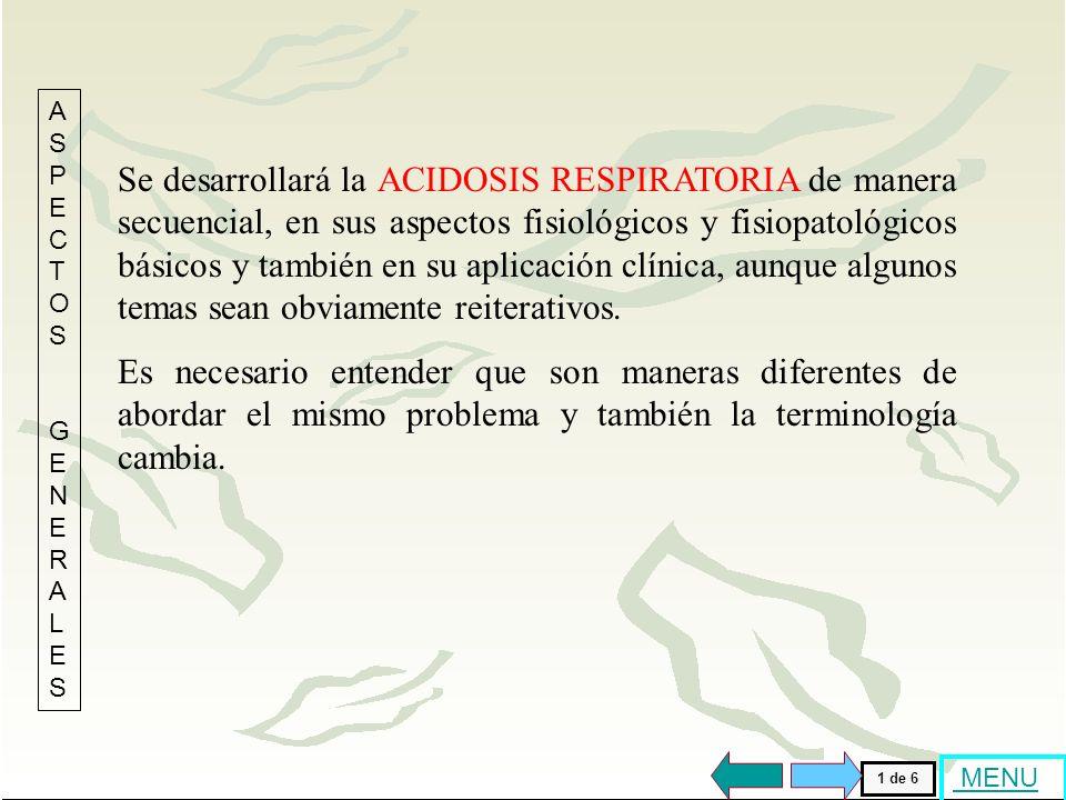 Ha llegado al fin del programa ACIDOSIS RESPIRATORIA Ha llegado al fin del programa ACIDOSIS RESPIRATORIA FIN