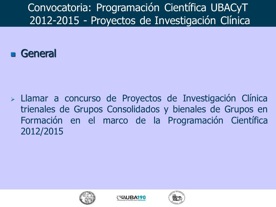 General General Llamar a concurso de Proyectos de Investigación Clínica trienales de Grupos Consolidados y bienales de Grupos en Formación en el marco