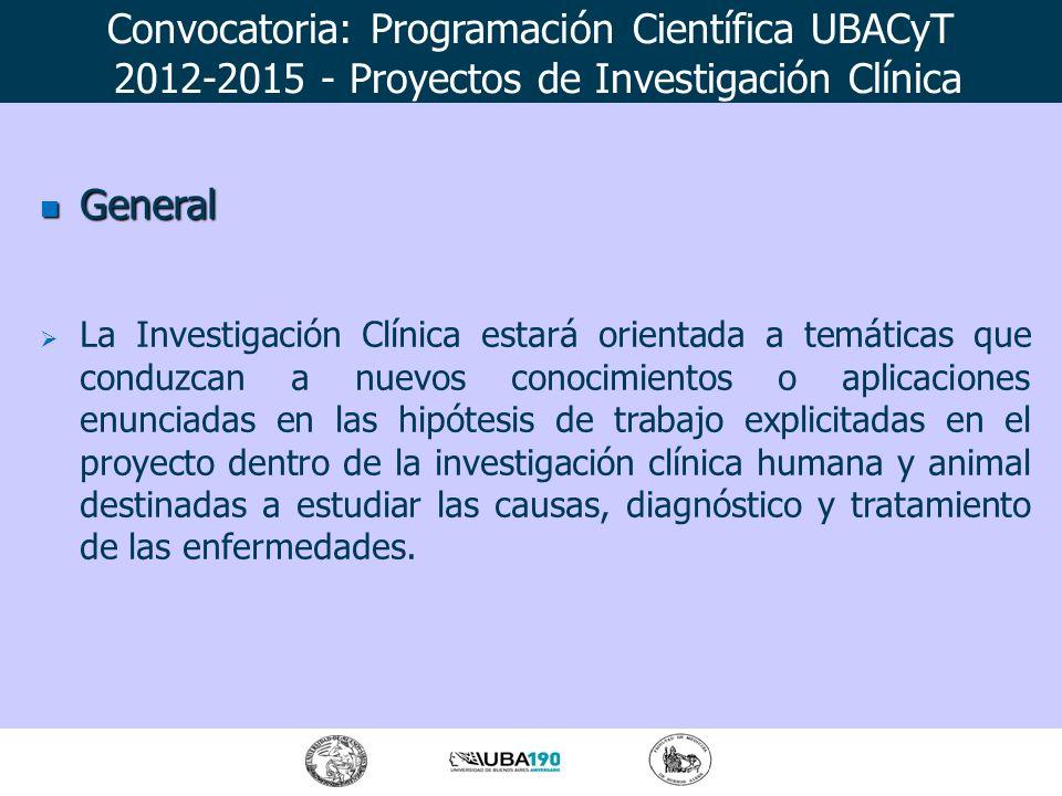 General General La Investigación Clínica estará orientada a temáticas que conduzcan a nuevos conocimientos o aplicaciones enunciadas en las hipótesis