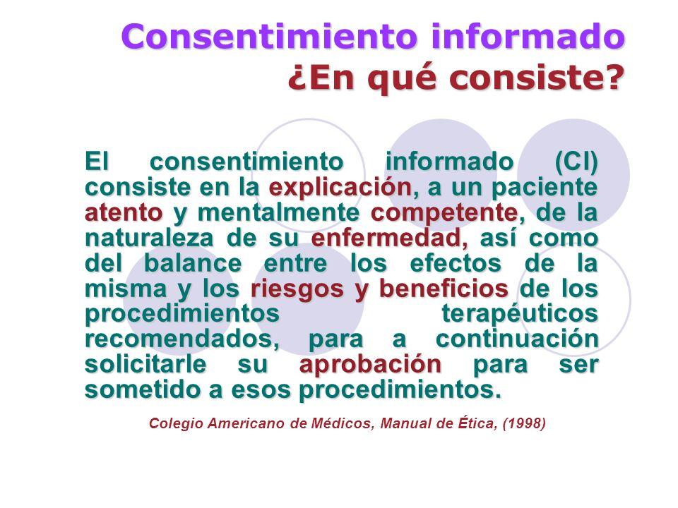 Consentimiento informado 4.- consentimiento Cómo consiente: El consentimiento debe ser libre y voluntario (art.