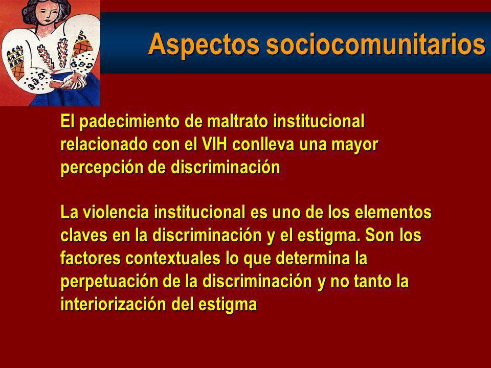 Discriminación / estigma Mayor discriminación entorno laboral Factores en la percepción discriminación: Nivel formación (>, <) Jubiladas y pensionista