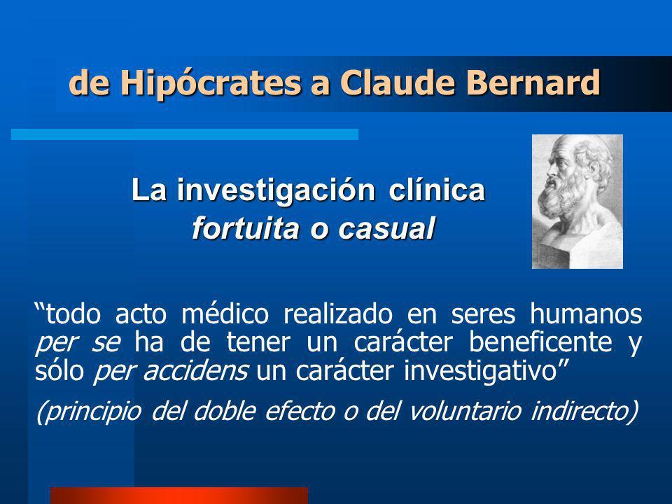 La investigación clínica fortuita o casual fortuita o casual todo acto médico realizado en seres humanos per se ha de tener un carácter beneficente y