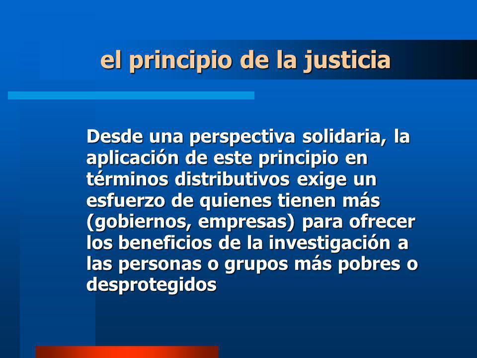 Desde una perspectiva solidaria, la aplicación de este principio en términos distributivos exige un esfuerzo de quienes tienen más (gobiernos, empresa