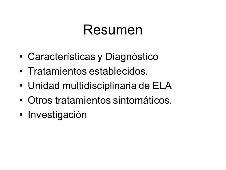 Resumen Características y Diagnóstico Tratamientos establecidos.