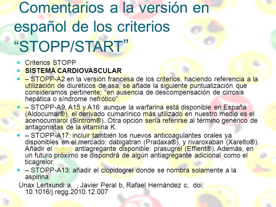 Comentarios a la versión en español de los criterios STOPP/START Criterios STOPP SISTEMA CARDIOVASCULAR – STOPP-A2 en la versión francesa de los crite