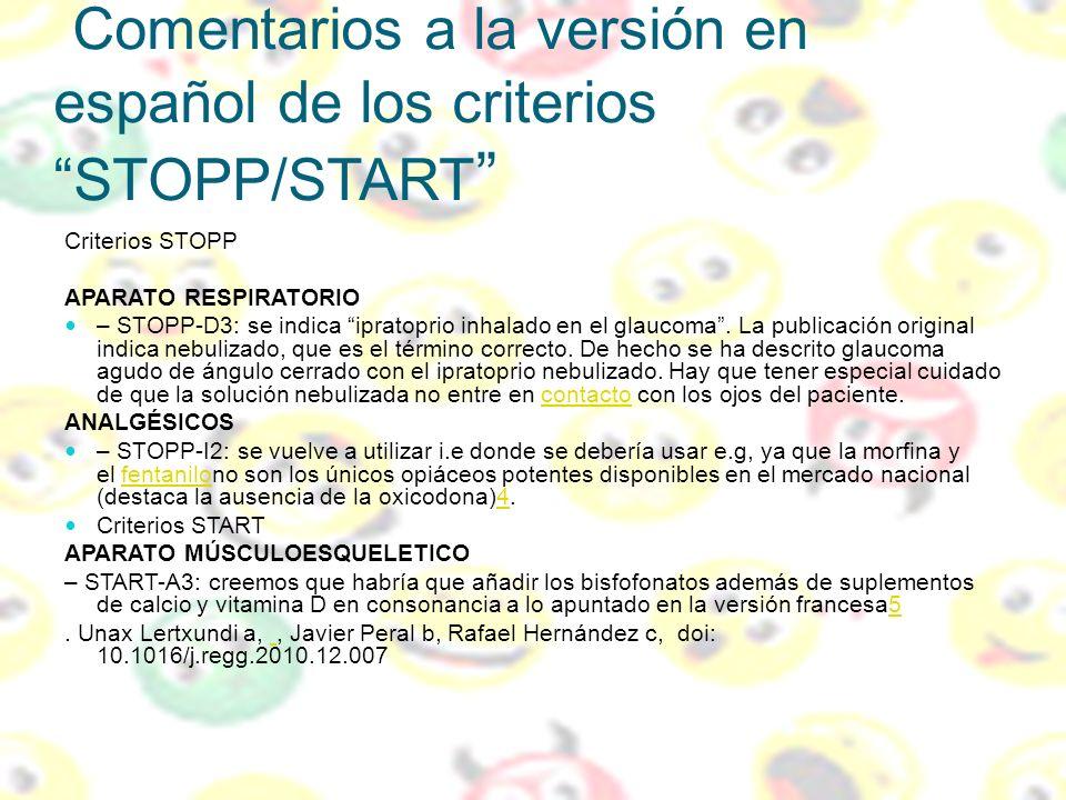 Comentarios a la versión en español de los criterios STOPP/START Criterios STOPP APARATO RESPIRATORIO – STOPP-D3: se indica ipratoprio inhalado en el