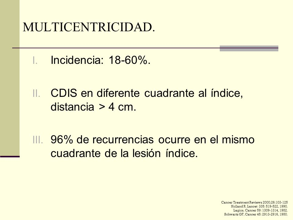 MULTICENTRICIDAD.I. Incidencia: 18-60%. II.