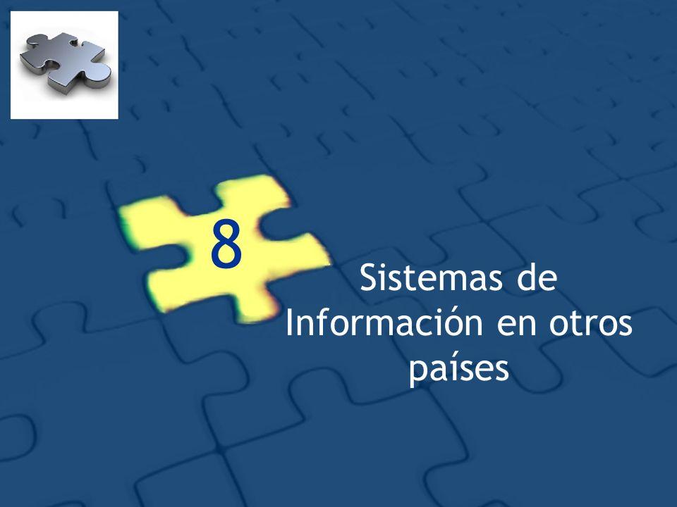 8 Sistemas de Información en otros países