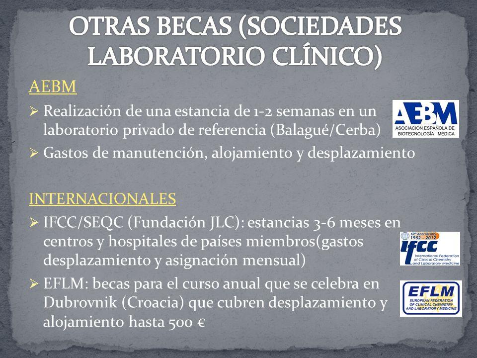 AEBM Realización de una estancia de 1-2 semanas en un laboratorio privado de referencia (Balagué/Cerba) Gastos de manutención, alojamiento y desplazam