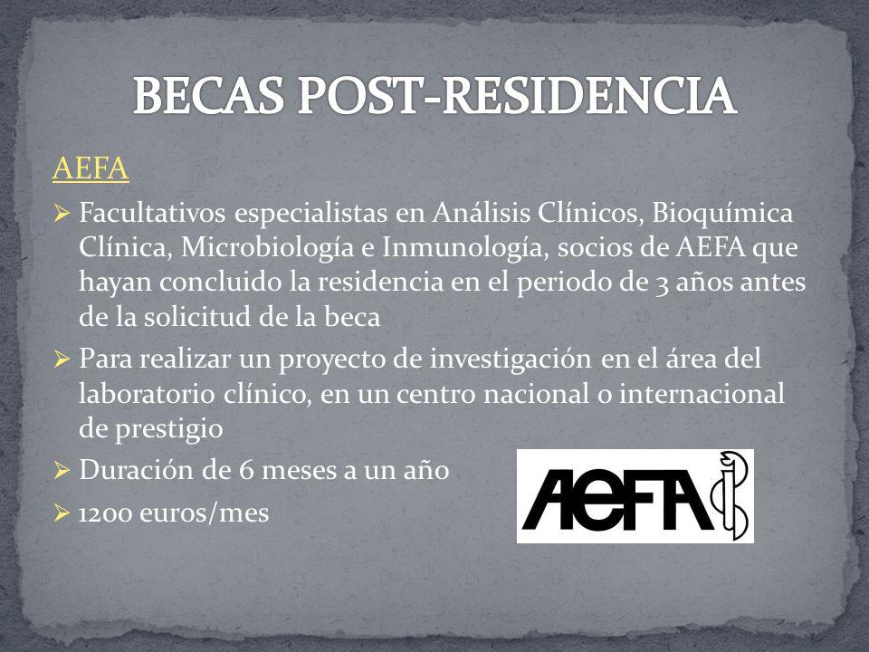 SEQC Facultativos especialistas de Laboratorio Clínico socios de la SEQC Realizar un proyecto de investigación en un laboratorio clínico de un hospital español Duración 1 año 12000 euros 5 becas en 2012