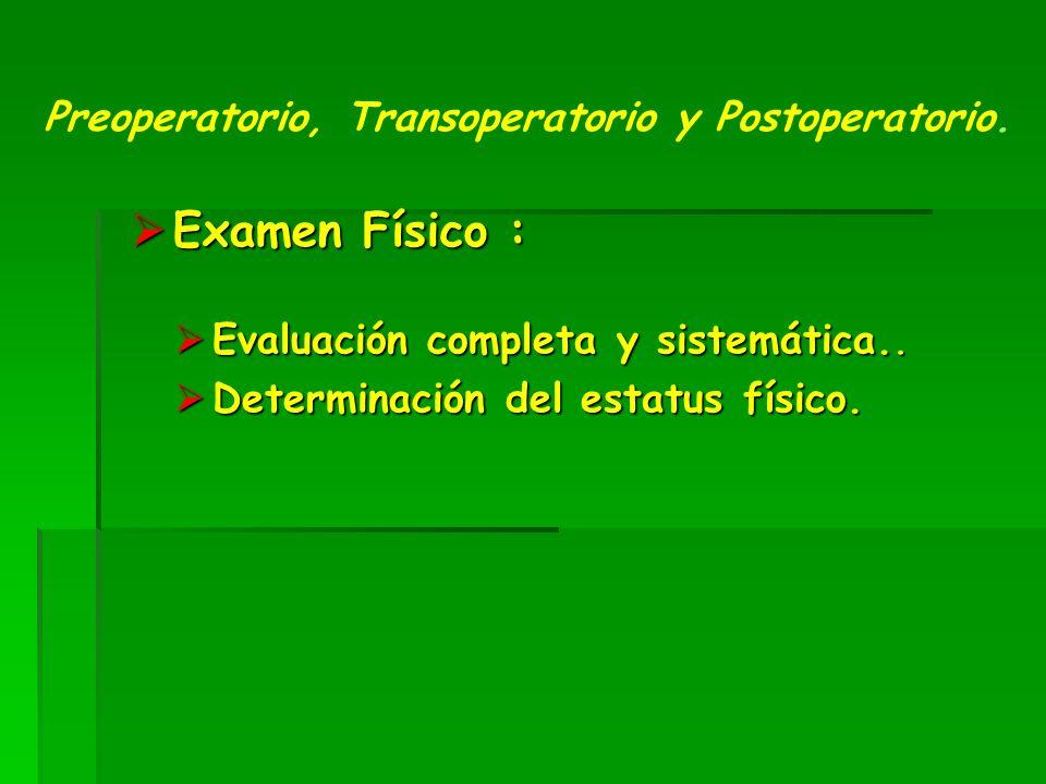 Evaluación completa y sistemática..Evaluación completa y sistemática..