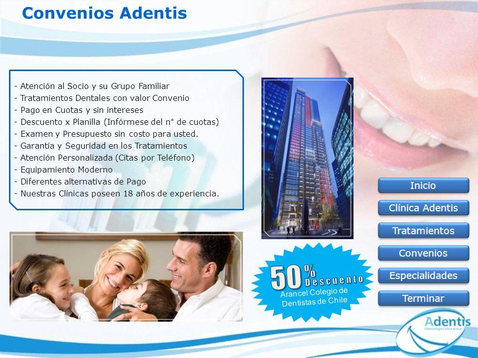 Convenios Adentis - Atención al Socio y su Grupo Familiar - Tratamientos Dentales con valor Convenio - Pago en Cuotas y sin intereses - Descuento x Pl