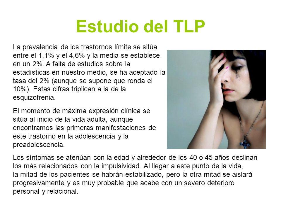 Estudio del TLP La prevalencia de los trastornos límite se sitúa entre el 1,1% y el 4,6% y la media se establece en un 2%. A falta de estudios sobre l