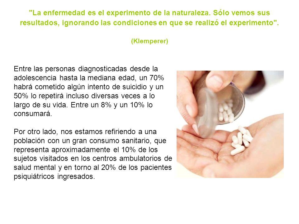 La enfermedad es el experimento de la naturaleza.