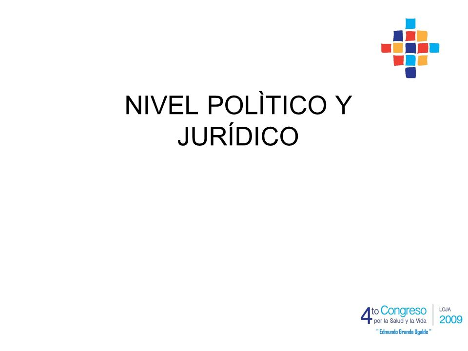NIVEL POLÌTICO Y JURÍDICO