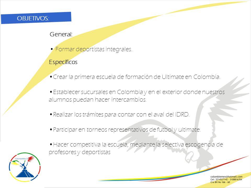 Específicos Crear la primera escuela de formación de Ultimate en Colombia.