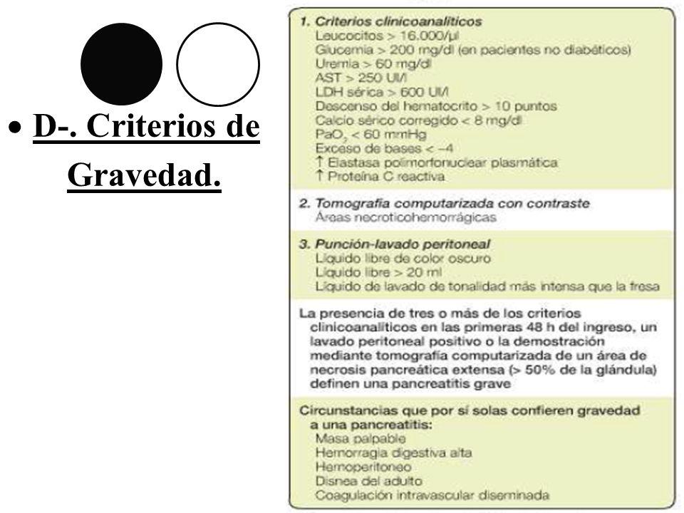 D-. Criterios de Gravedad.
