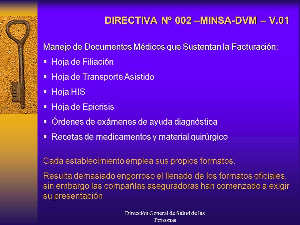 Dirección General de Salud de las Personas DIRECTIVA Nº 002 –MINSA-DVM – V.01 Manejo de Documentos Médicos que Sustentan la Facturación: Hoja de Filia
