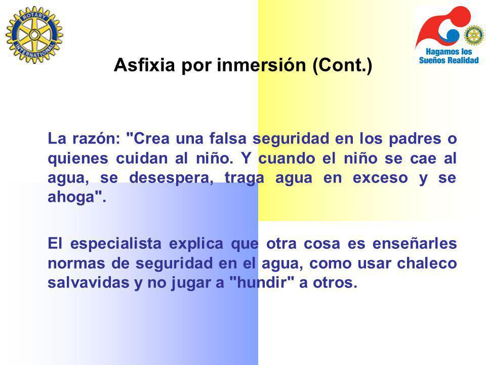 Asfixia por inmersión (Cont.) La razón: