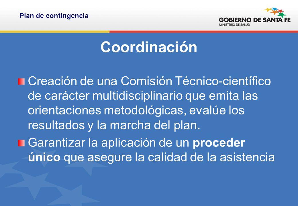 Coordinación Creación de una Comisión Técnico-científico de carácter multidisciplinario que emita las orientaciones metodológicas, evalúe los resultados y la marcha del plan.