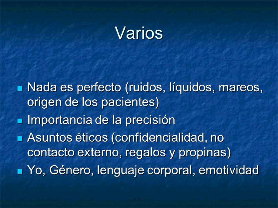 Varios Nada es perfecto (ruidos, líquidos, mareos, origen de los pacientes) Nada es perfecto (ruidos, líquidos, mareos, origen de los pacientes) Impor