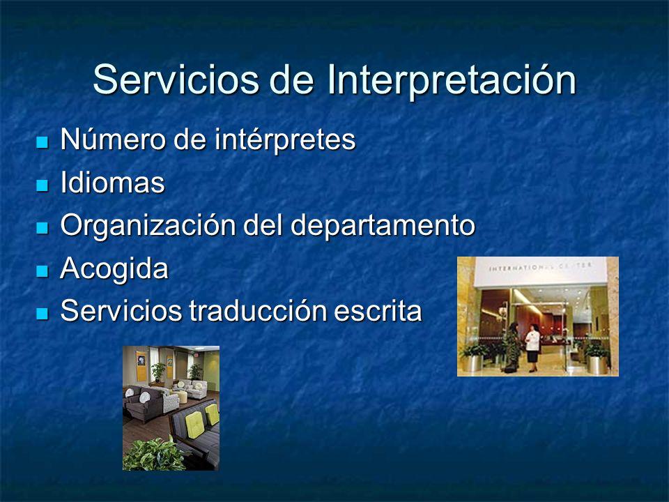 Servicios de Interpretación Número de intérpretes Número de intérpretes Idiomas Idiomas Organización del departamento Organización del departamento Ac
