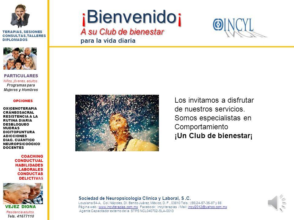 Radio Incyl A su Club de bienestar para la vida diaria Sociedad de Neuropsicología Clínica y Laboral, S.C. Lousiana 54-A, Col. Nápoles, Dl. Benito Juá