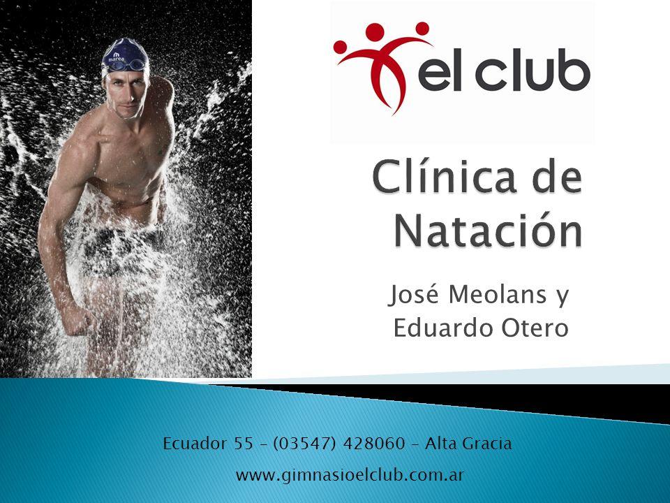 José Meolans y Eduardo Otero Ecuador 55 – (03547) 428060 – Alta Gracia www.gimnasioelclub.com.ar