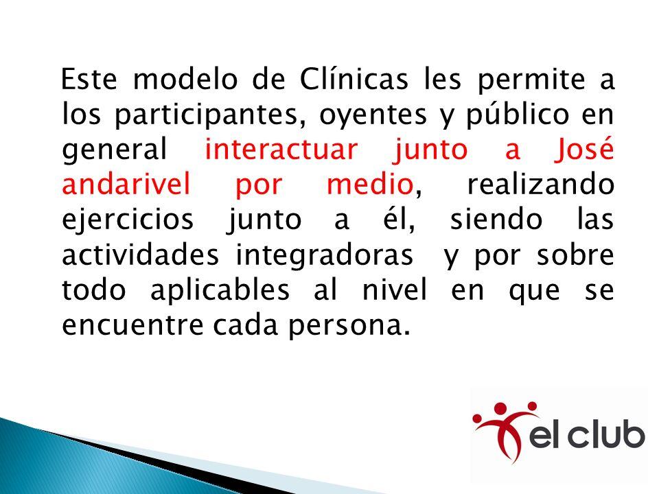 Este modelo de Clínicas les permite a los participantes, oyentes y público en general interactuar junto a José andarivel por medio, realizando ejercic