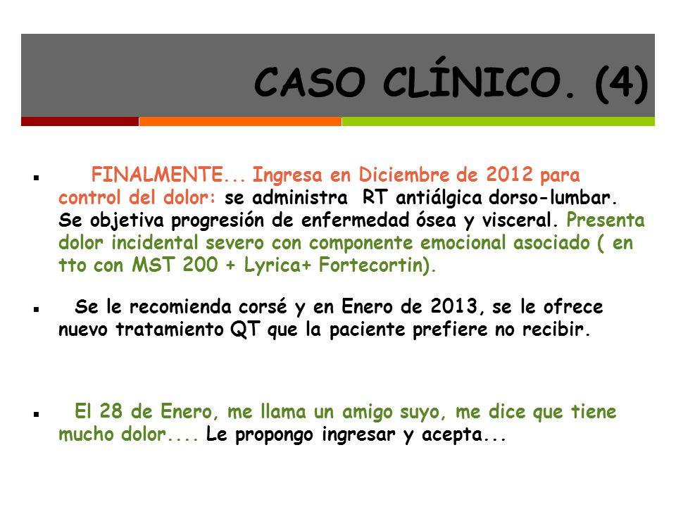 CASO CLÍNICO.(4) FINALMENTE...