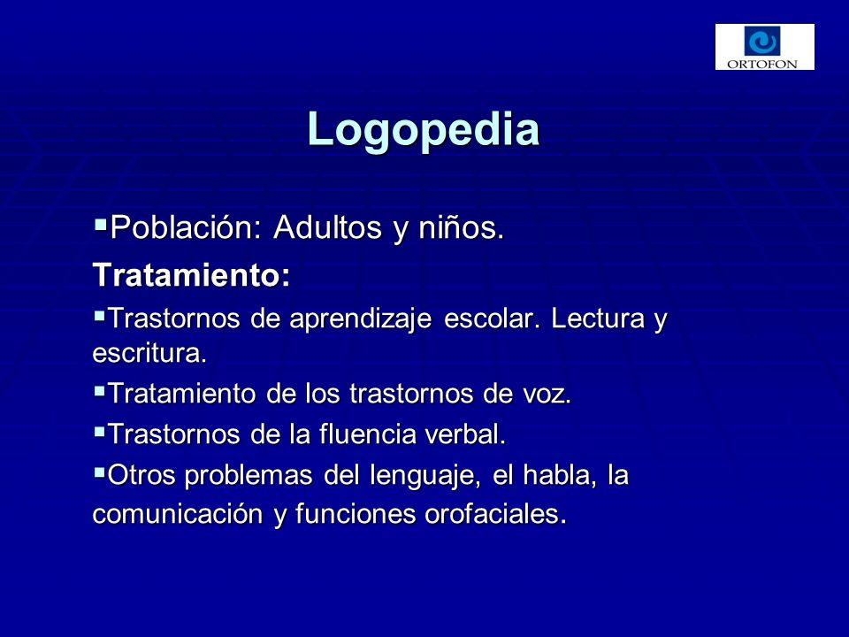 Población: Adultos y niños.