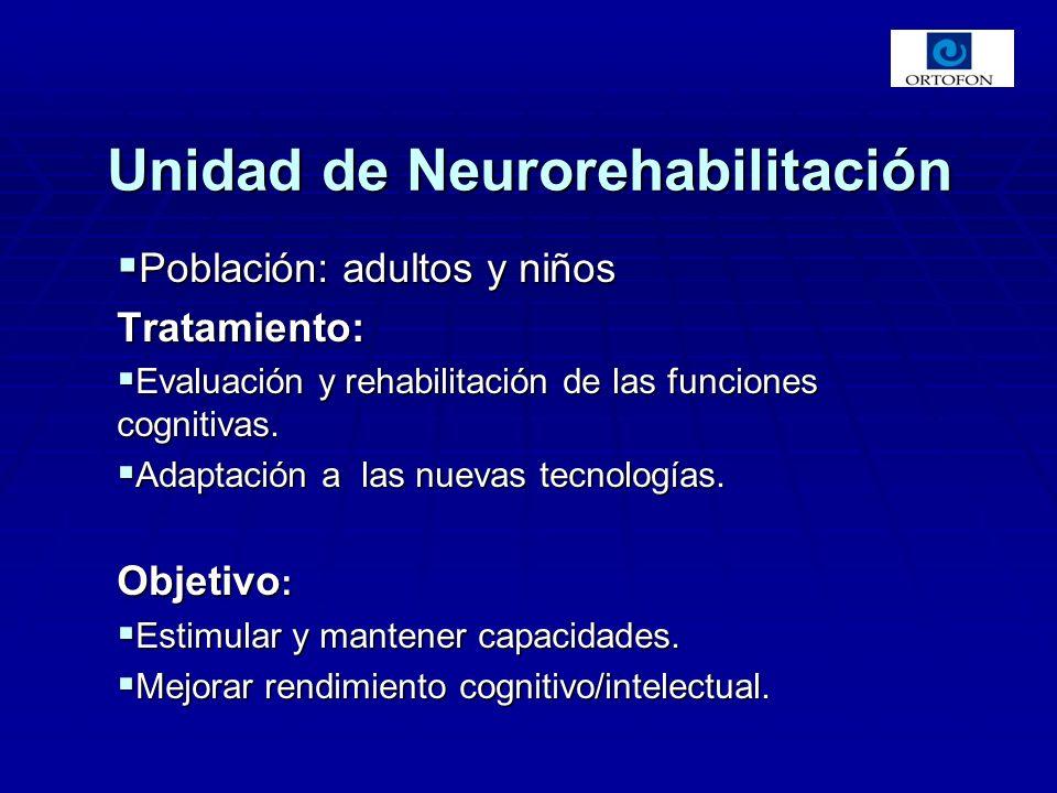 Población: adultos y niños Población: adultos y niñosTratamiento: Evaluación y rehabilitación de las funciones cognitivas. Evaluación y rehabilitación