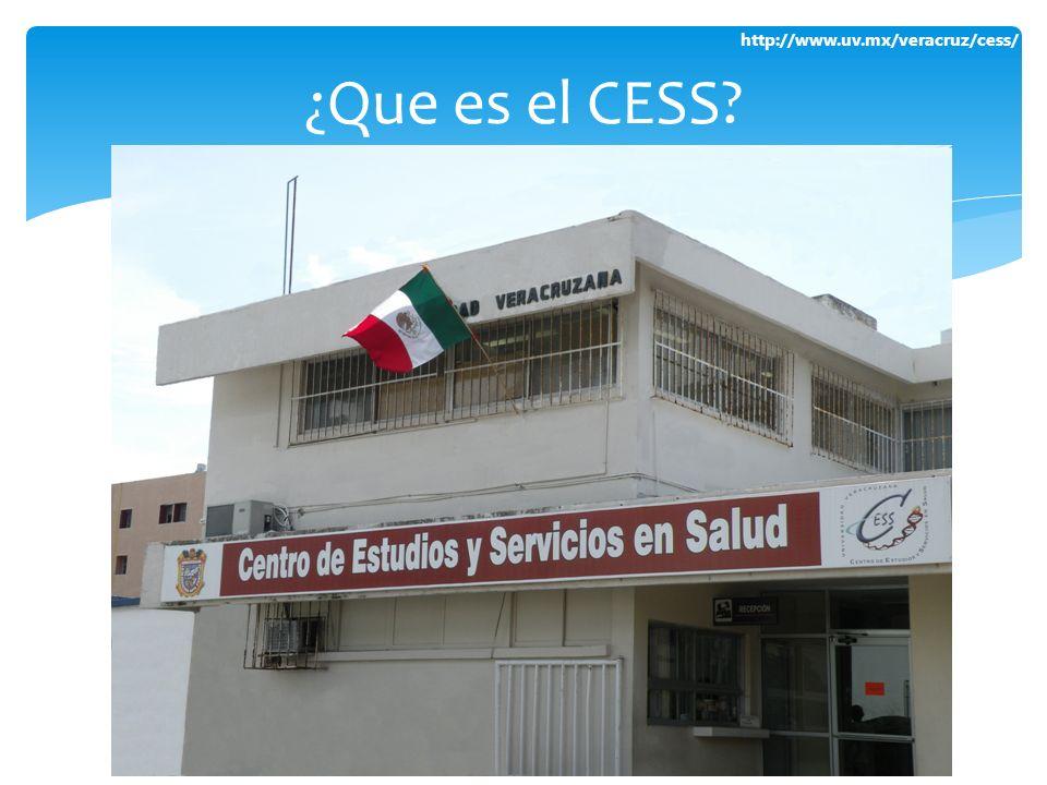 http://www.uv.mx/veracruz/cess/ ¿Que es el CESS?