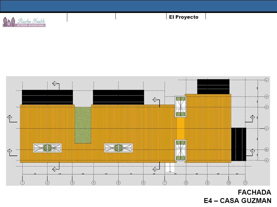 El Proyecto FACHADA E4 – CASA GUZMAN