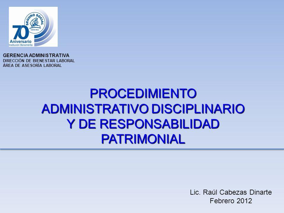 GERENCIA ADMINISTRATIVA DIRECCIÓN DE BIENESTAR LABORAL ÁREA DE ASESORÍA LABORAL Lic.