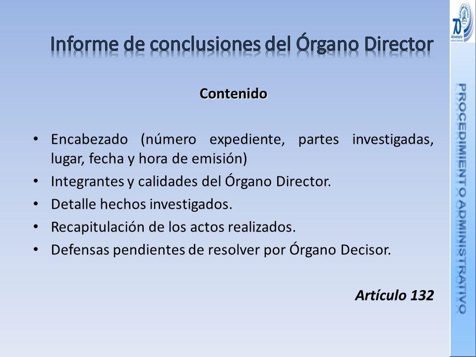 Contenido Encabezado (número expediente, partes investigadas, lugar, fecha y hora de emisión) Integrantes y calidades del Órgano Director.