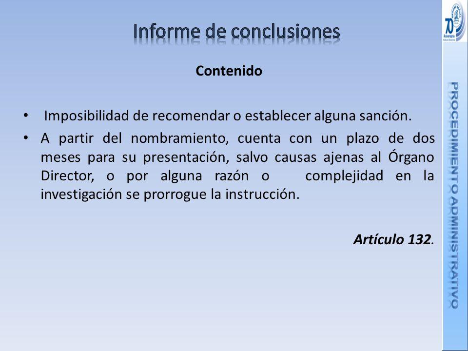 Contenido Imposibilidad de recomendar o establecer alguna sanción.