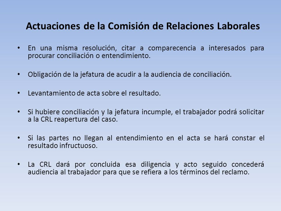 Actuaciones de la Comisión de Relaciones Laborales En una misma resolución, citar a comparecencia a interesados para procurar conciliación o entendimiento.