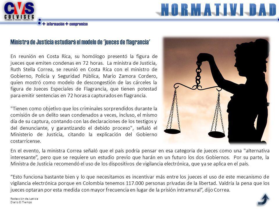 + información + compromiso En reunión en Costa Rica, su homólogo presentó la figura de jueces que emiten condenas en 72 horas.